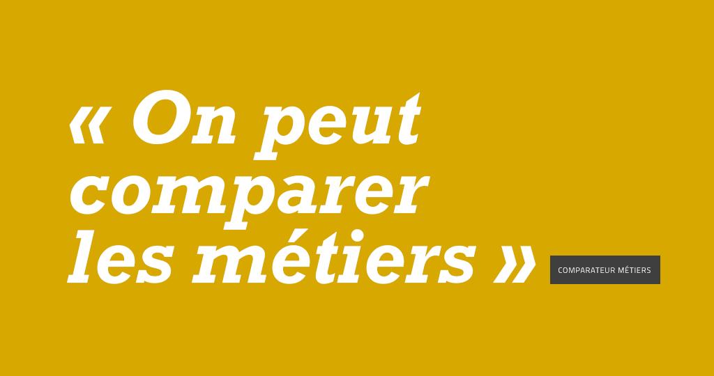 Rubrique COMPARATEUR METIERS